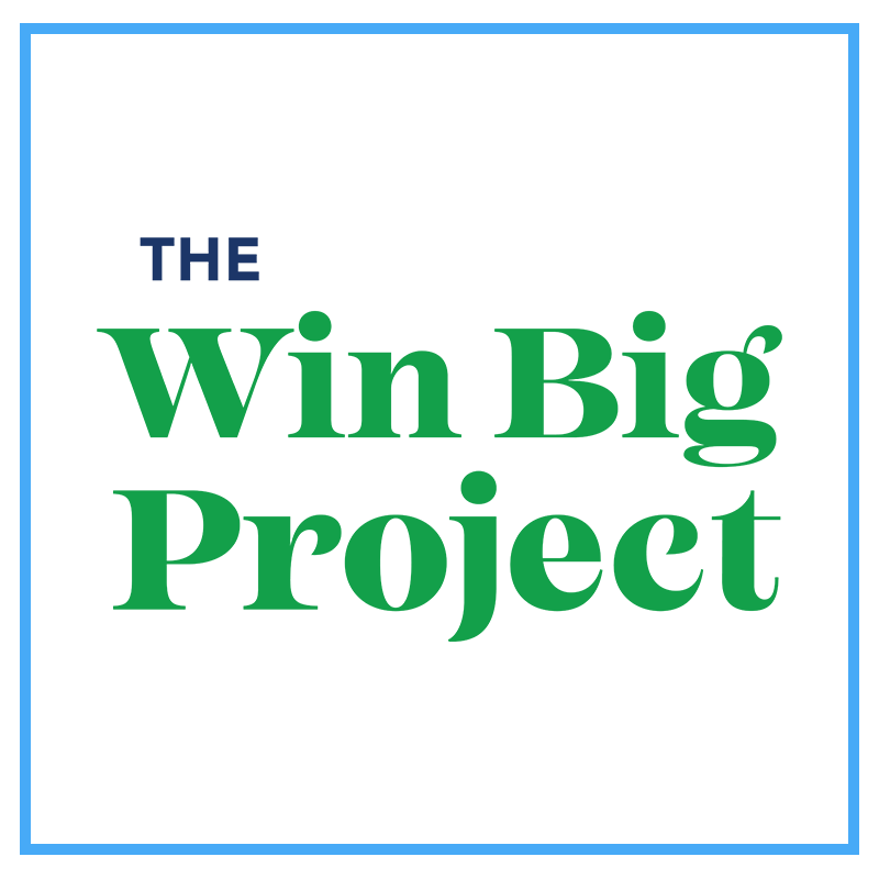 The Win Big Project